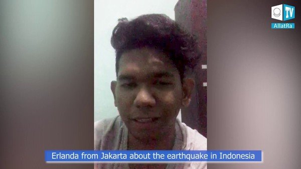 Eyewitness from Indonesia about earthquake. What is important to remember during any cataclysms?