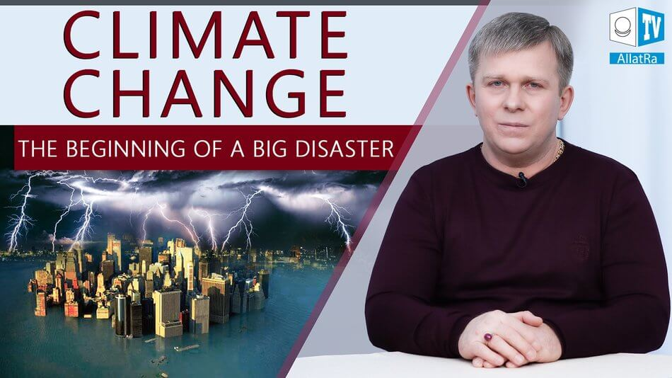 Climate Change. The Beginning of a Big Disaster