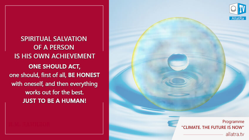 Spiritual salvation of a person is his own achievement
