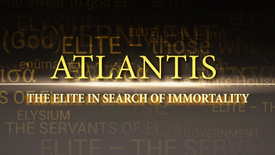ATLANTIDE: UN'ÉLITE IN CERCA DELL'IMMORTALITÀ (Sottotitoli in italiano)
