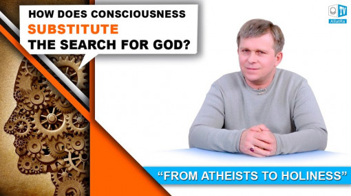 How does Consciousness substitute the search of God?