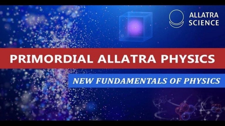 New Fundamentals of Physics based on 'ALLATRA Physics Report'