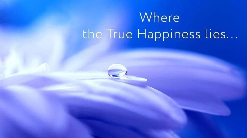 Where the True Hapiness lies