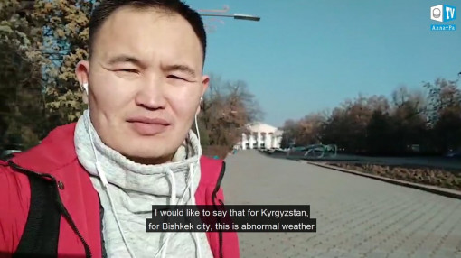 Abnormal weather in Kyrgyzstan, Bishkek city