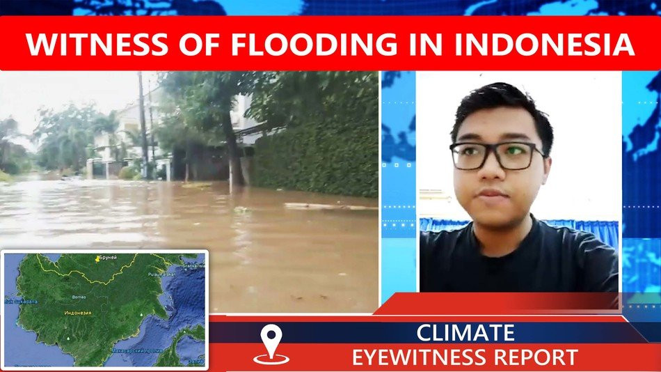 Interview with the witness of floods in Indonesia. Climate Eyewitness report