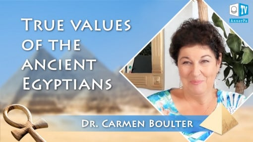 True values of the ancient Egyptians. Dr. Carmen Boulter exclusively for AllatRa TV