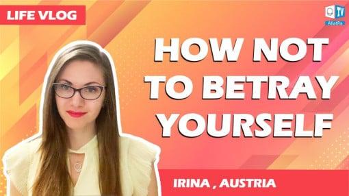 How not to betray yourself? Irina (Austria) | AllatRa Life vlog