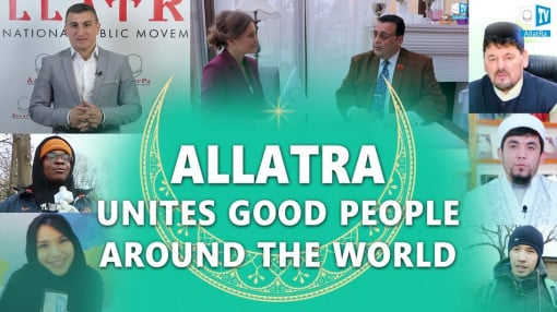 ALLATRA is the Truth that Unites Good People all Over the World