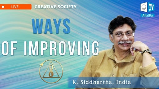 What steps can we take to change our society? K. Siddhartha