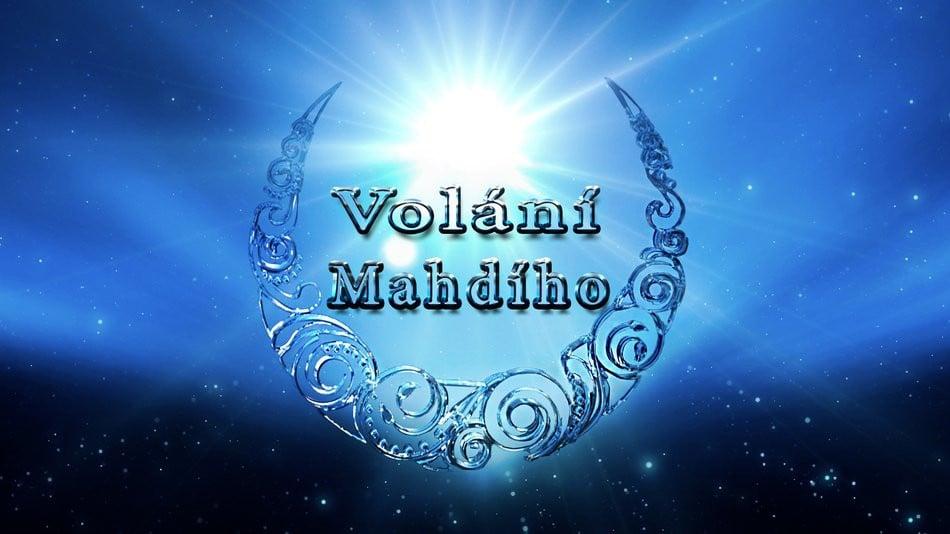 VOLÁNÍ MAHDÍHO