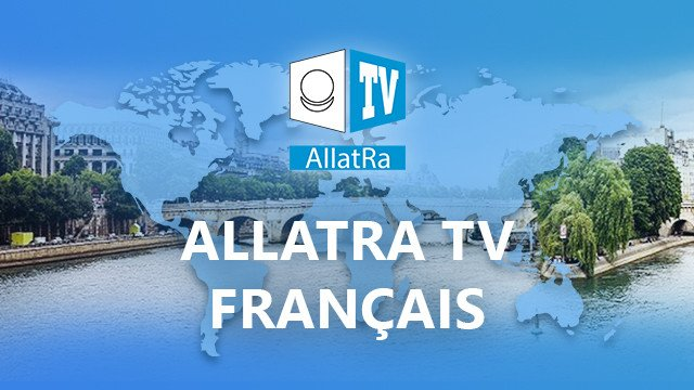 ALLATRA TV Français / French
