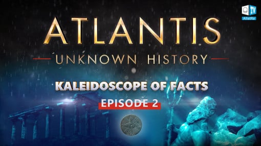 The unknown history of Atlantis: secrets and cause of destruction. Kaleidoscope of Facts. Episode 2