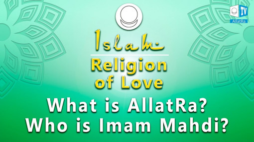 What is AllatRa? Who is Imam Mahdi?