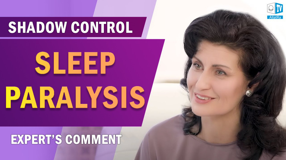 Sleep Paralysis: Physiology or Demons? Expert's Comment. Shadow Control