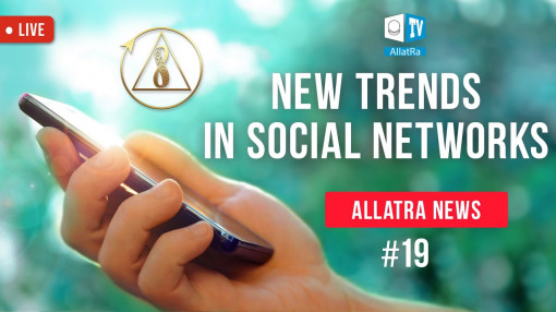 Informing people about the Creative society. Social media and mass media | ALLATRA NEWS. LIVE #19