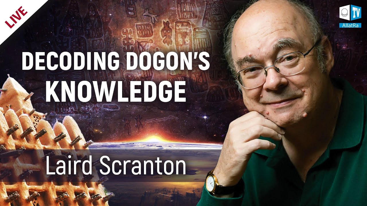 Laird Scranton: Decoding Dogon's knowledge