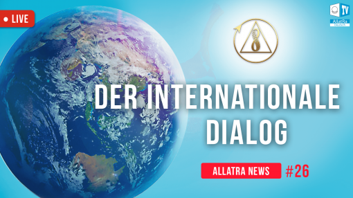 DER INTERNATIONALE DIALOG | ALLATRA NEWS LIVE #26