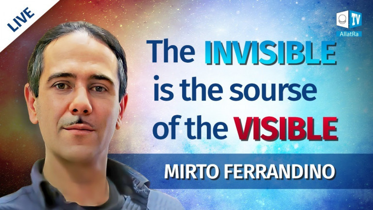 The Invisible is the source of the Visible.Mirto Ferrandino