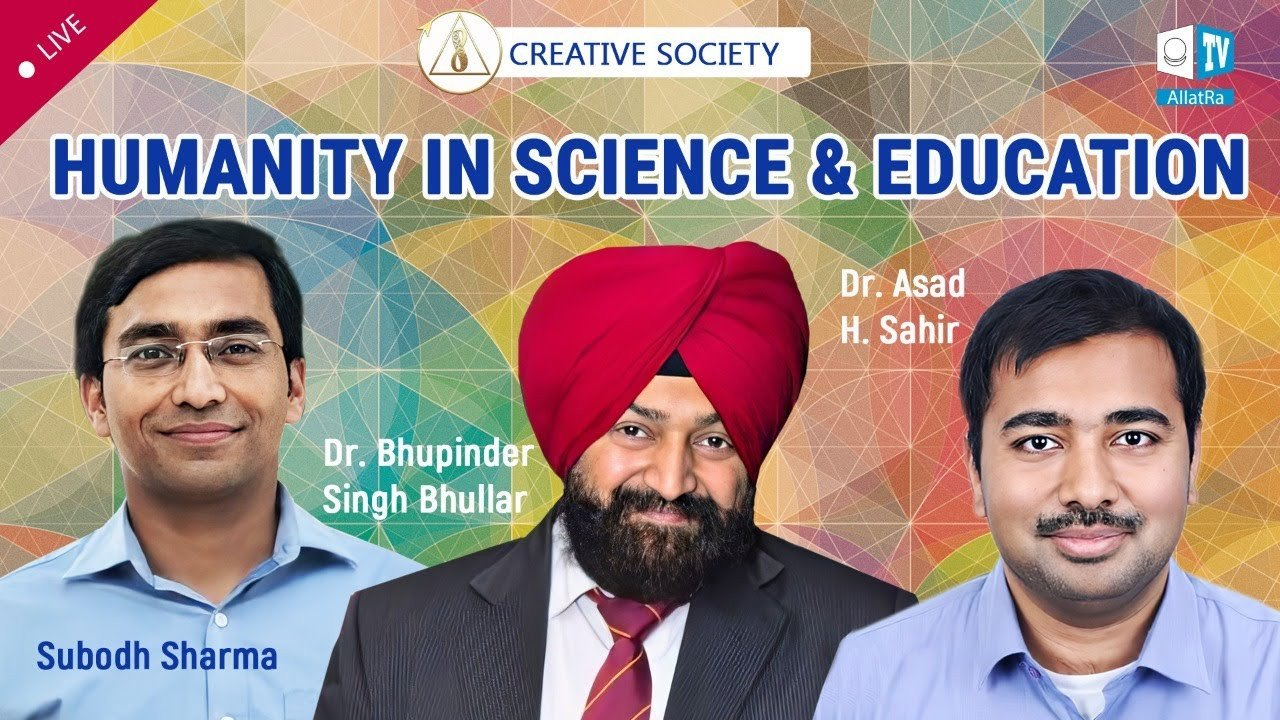 Scientists of India about Humanity and Education in the Creative Society