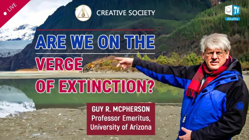 Are We on the Verge of Extinction? Guy R. McPherson, Professor in University of Arizona