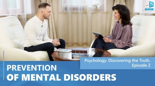 Prevention of Mental Disorders. Psychology. Discovering the Truth. Episode 2