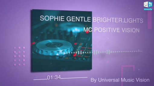 Sophie Gentle Brighter Lights - MC Positive Vision