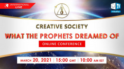 Creative Society. What the prophets dreamed of | International online conference | March 20, 2021