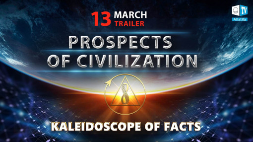 Prospects of Civilization. Trailer | Kaleidoscope of Facts 8