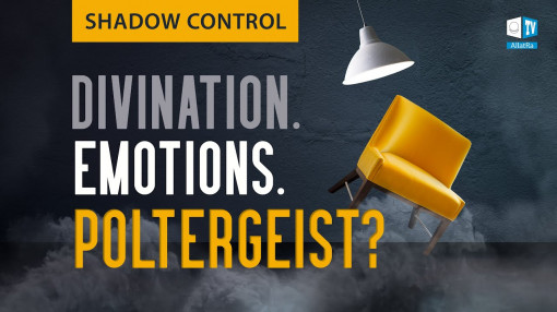 Poltergeist: a product of emotions? Shadow Control. Eyewitness Stories