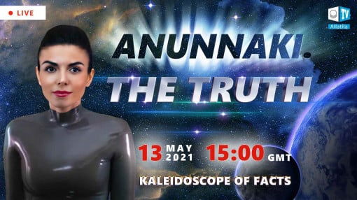 The Truth About the Anunnaki. Kaleidoscope of Facts 10