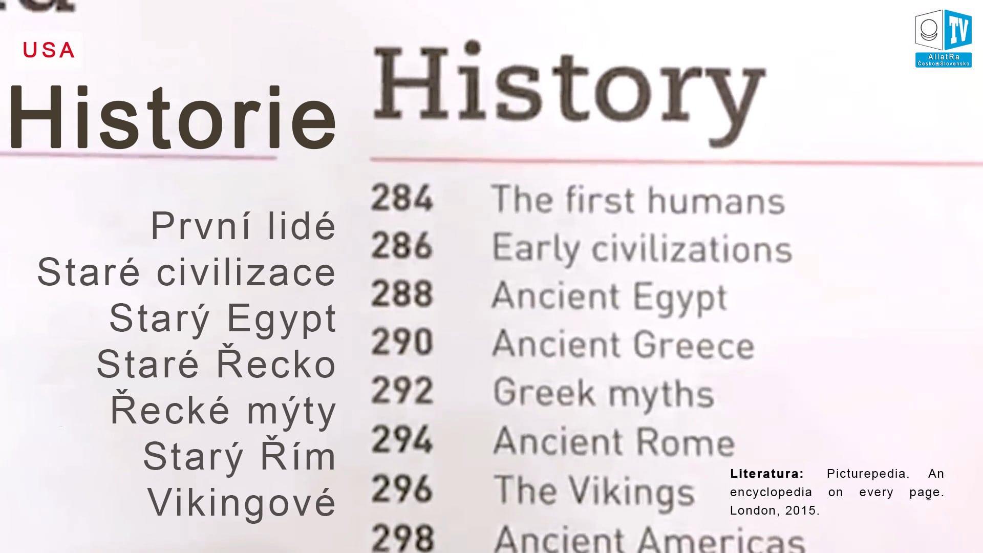 Historie – první lidé. Foto