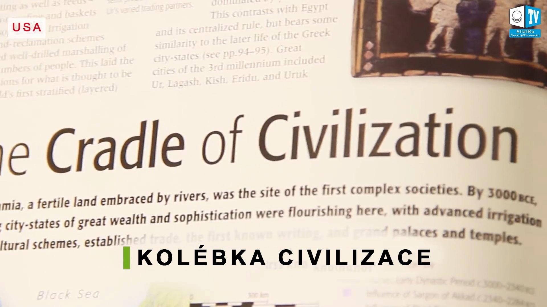 Kolébka civilizace. Foto
